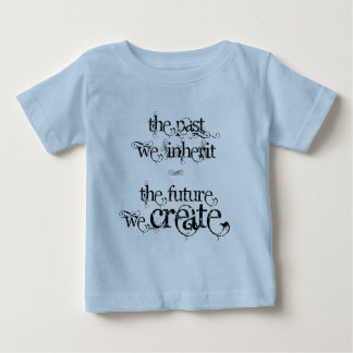 The Future We Create Baby T-Shirt