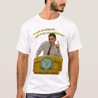 The Golden Mic - Brad's Presidential Slogan T-Shirt