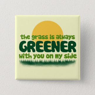 The Grass is Always Greener 15 Cm Square Badge