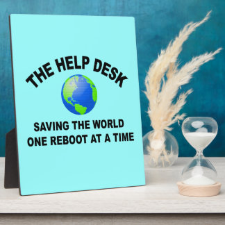 The Help Desk - Saving The World Photo Plaque