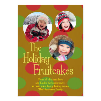 The Holiday Fruitcakes Card