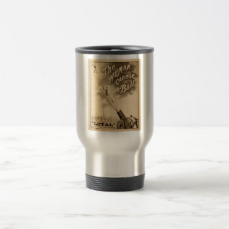 The Human Cannon Ball Vintage Circus Act Victorian Stainless Steel Travel Mug