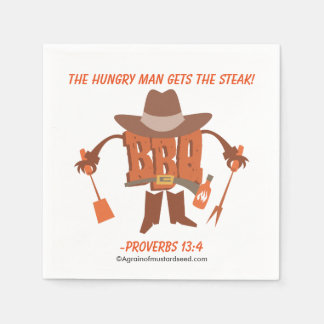 The hungry man gets the steak Proverbs 13:4 Disposable Napkins