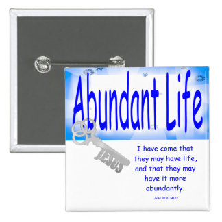 The Key to Abundant Life v2 (John 10:10) 15 Cm Square Badge