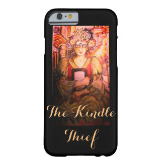 The Kindle Thief for iPhone 5 Barely There iPhone 6 Case