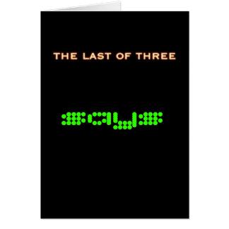 The Last Of Three card