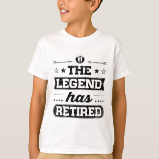 The Legend Has Retired T-Shirt