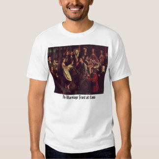 The Marriage Feast at Cana, The Marriage Feast ... T Shirt