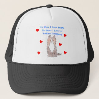 The More I Know People Shetland Sheepdog Trucker Hat