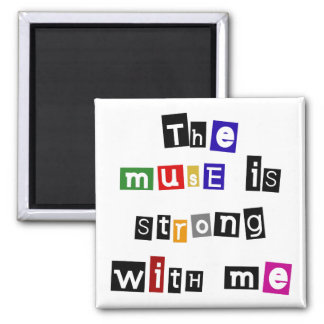The muse is strong with this magnet