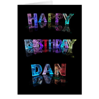 The Name Dan in 3D Lights (Photograph) Card