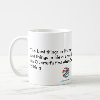 The Next Best Things in Life Mug