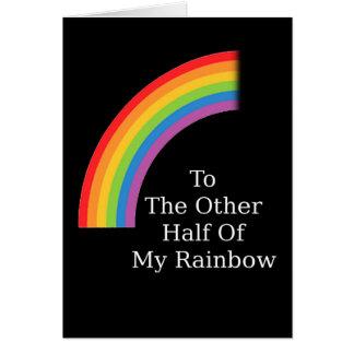 The Other Half Of My Rainbow Card