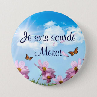 the papillons.png, I am deaf Merci 7.5 Cm Round Badge