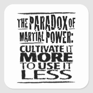 The Paradox of Martial Power Square Sticker