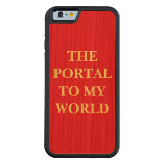 The Portal to My World Cherry iPhone 6 Bumper Case