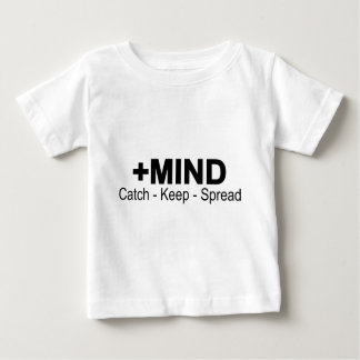 The Positive Mind. Catch - Keep - Spread Baby T-Shirt
