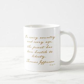 The Priest Is Hostile To Liberty Basic White Mug
