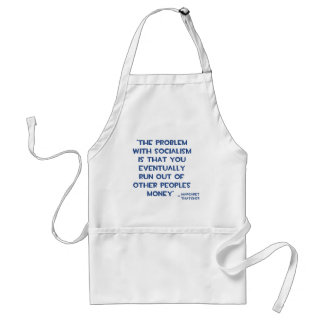 THE PROBLEM WITH SOCIALISM MARGARET THATCHER QUOTE STANDARD APRON