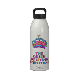 The Queen of Effing Everything Water Bottle