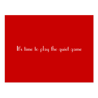 The quiet game postcard