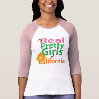 the real PRETTY GIRLS of California T-Shirt