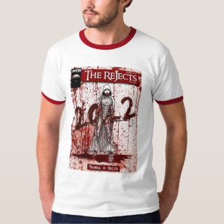 The Rejects T-Shirt