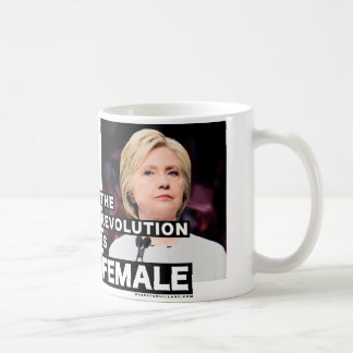 The Revolution Is Female Coffee Mug