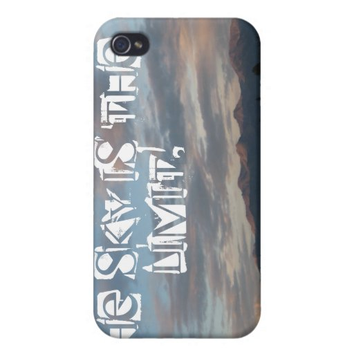The sky is the limit! cover for iPhone 4