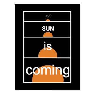 The sun is coming postcards