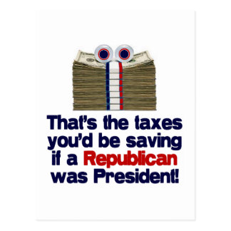 The Taxes You d Save Postcard