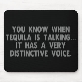 The tequila has started talking mouse pad