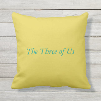 The three of us throw pillow