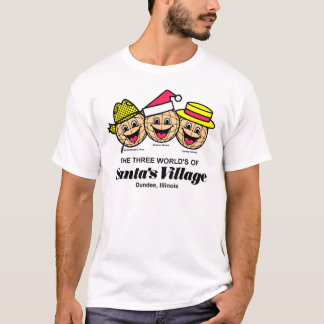 The Three World's of Santa's Village, Dundee, IL T-Shirt