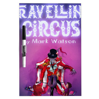 The Travelling Circus Dry Erase Board