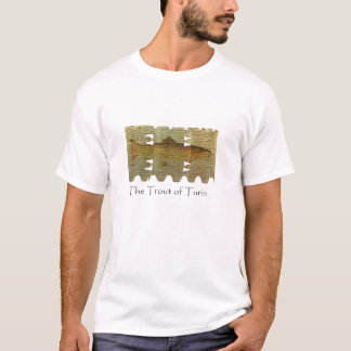 The Trout of Turin Shirt