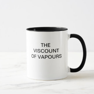 THE VISCOUNT OF VAPOURS MUG
