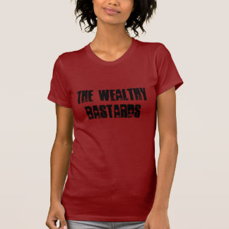 The Wealthy Bastards Ladies Petite T-Shirt