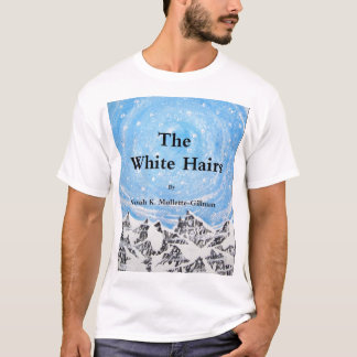 The White Hairs - Front cover T-Shirt