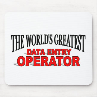 The World's Greatest Data Entry Operator Mouse Pads