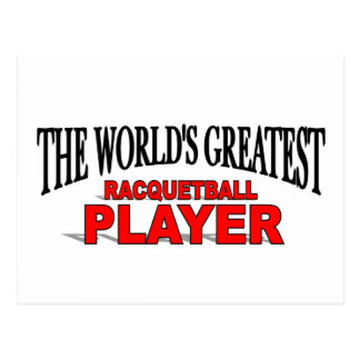 The World's Greatest Racquetball Player Postcard
