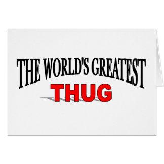 The World's Greatest Thug Card