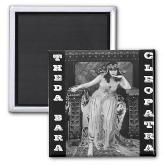 Theda Bara as Cleopatra Magnet