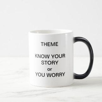 Theme know your story mug