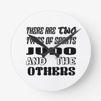 There are two types of sports Judo and others Round Clock
