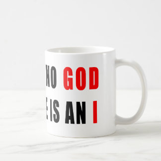 There is no god in atheist coffee mug