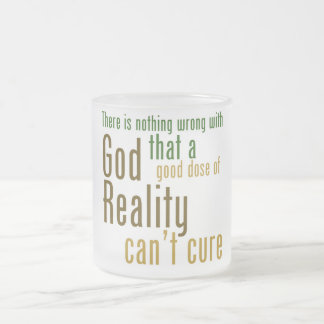 There is nothing wrong with god atheist slogan 10 oz frosted glass coffee mug