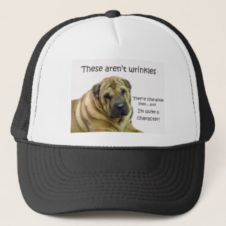 These Aren't Wrinkles... They're Character Lines Trucker Hat