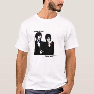 These Guys T-Shirt