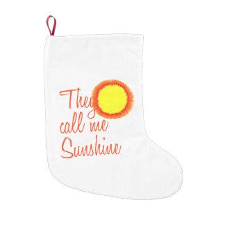 They call me Sunshine Small Christmas Stocking